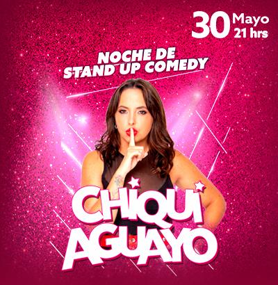 Noche de StandUp con Chiqui Aguayo